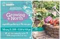 Growing North - Gardening workshop set for Feb. 15